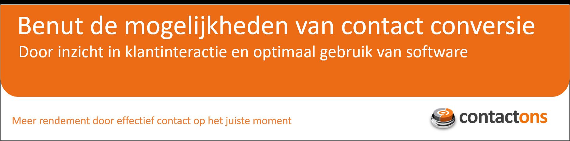 Meer rendement door effectief contact op het juiste moment - ContactOns.nl