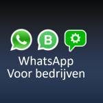 WhatsApp voor bedrijven – De verschillen op een rij